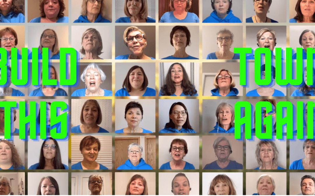Build This Town Again Virtual Choir Project